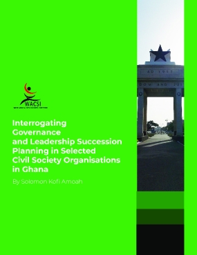 Interrogating Governance and Leadership Succession Planning in Selected Civil Society Organisations in Ghana