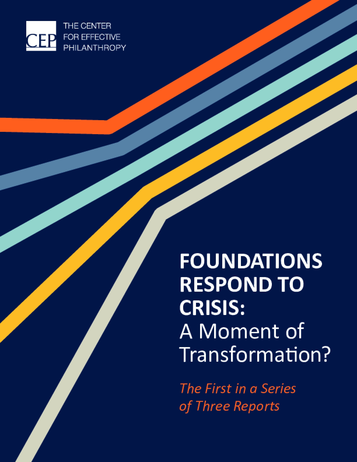 Foundations Respond to Crisis: A Moment of Transformation?