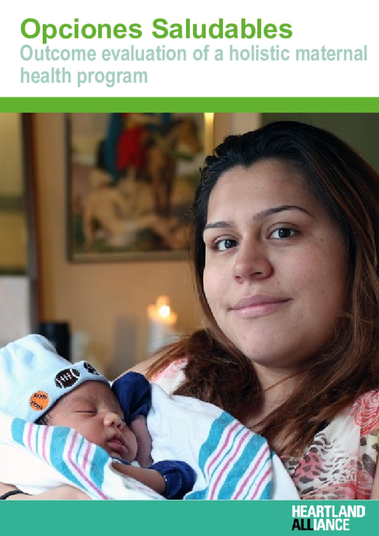 Opciones Saludables: Outcome Evaluation of a Holistic Maternal Health Program