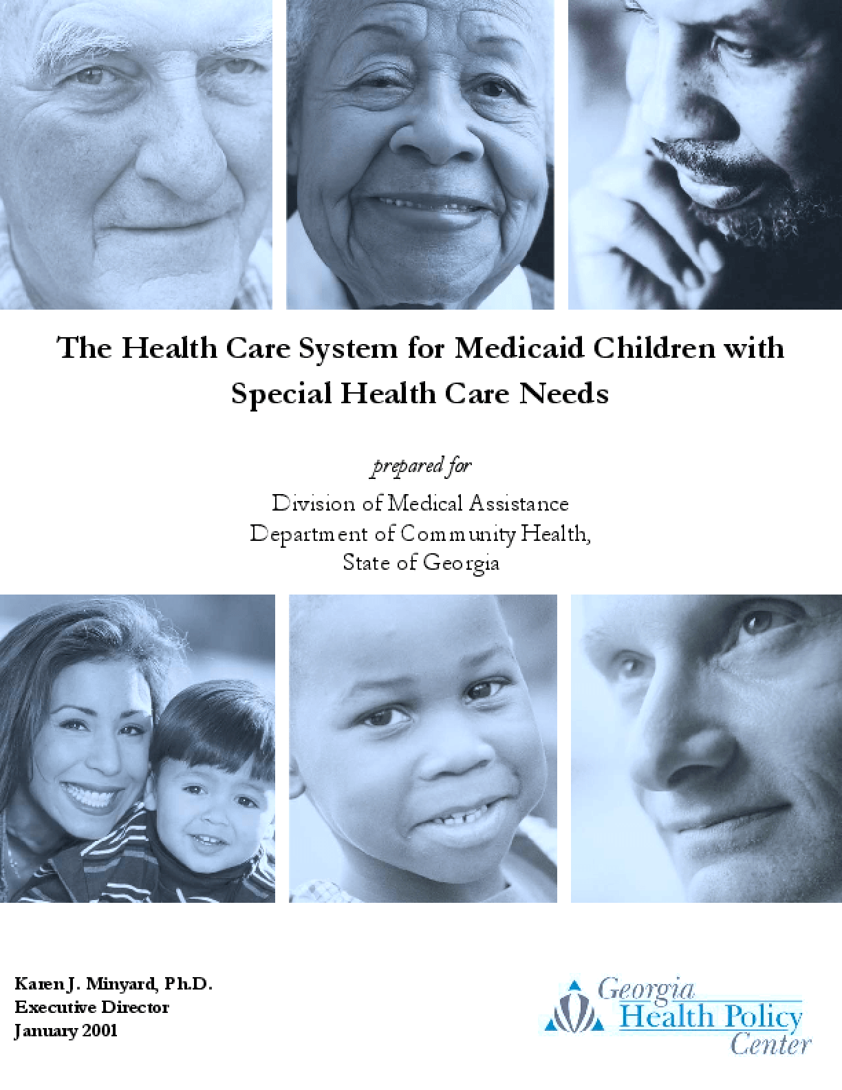 The Health Care System for Medicaid Children with Special Health Care Needs
