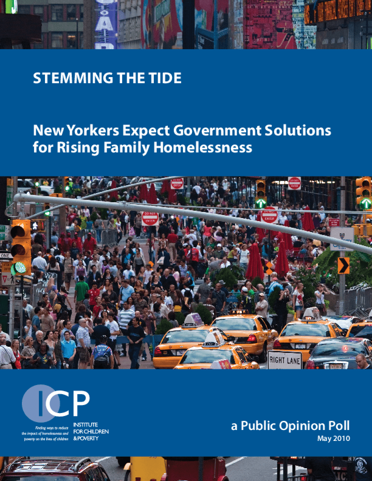 Stemming the Tide: New Yorkers Expect Government Solutions for Rising Homelessness