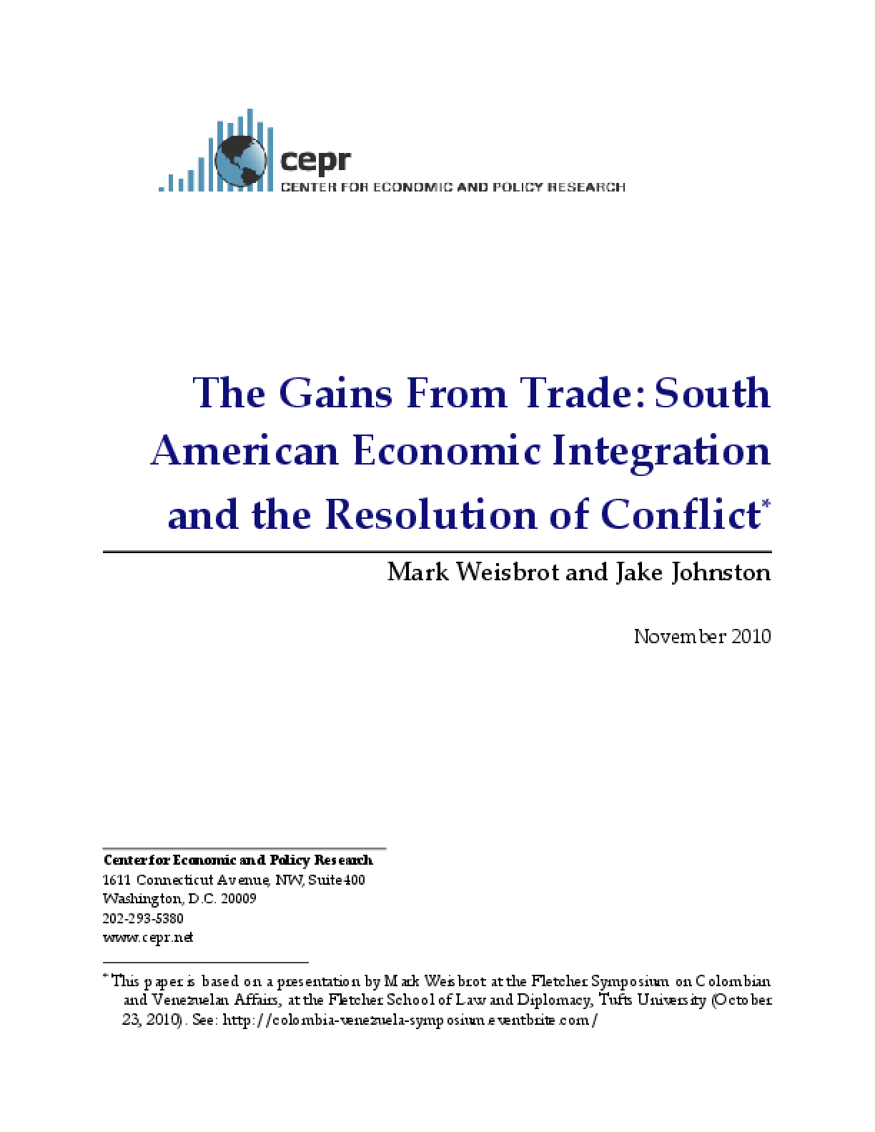 The Gains From Trade: South American Economic Integration and the Resolution of Conflict