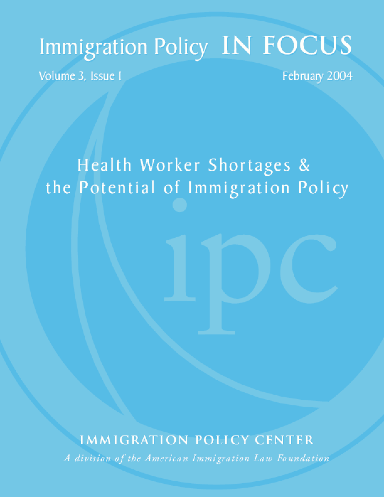 Health Worker Shortages & the Potential of Immigration Policy