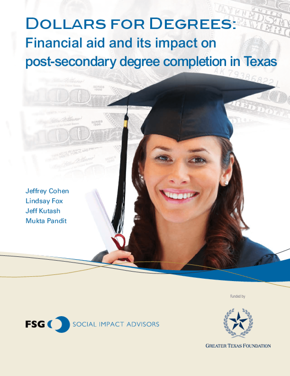 Dollars for Degrees: Financial Aid and its Impact on Post-Secondary Degree Completion in Texas