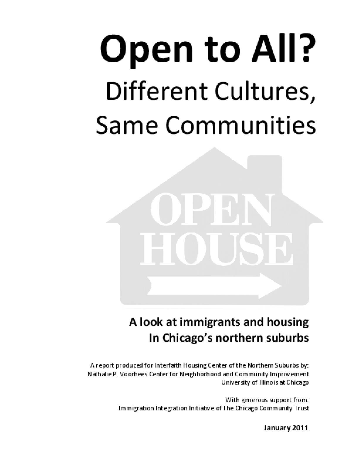 Open to All? Different Cultures, Same Communities
