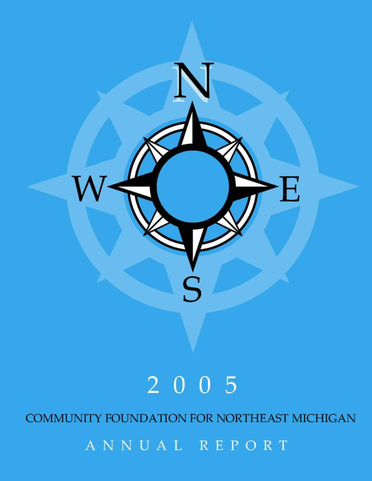 Community Foundation for Northeast Michigan - 2005 Annual Report