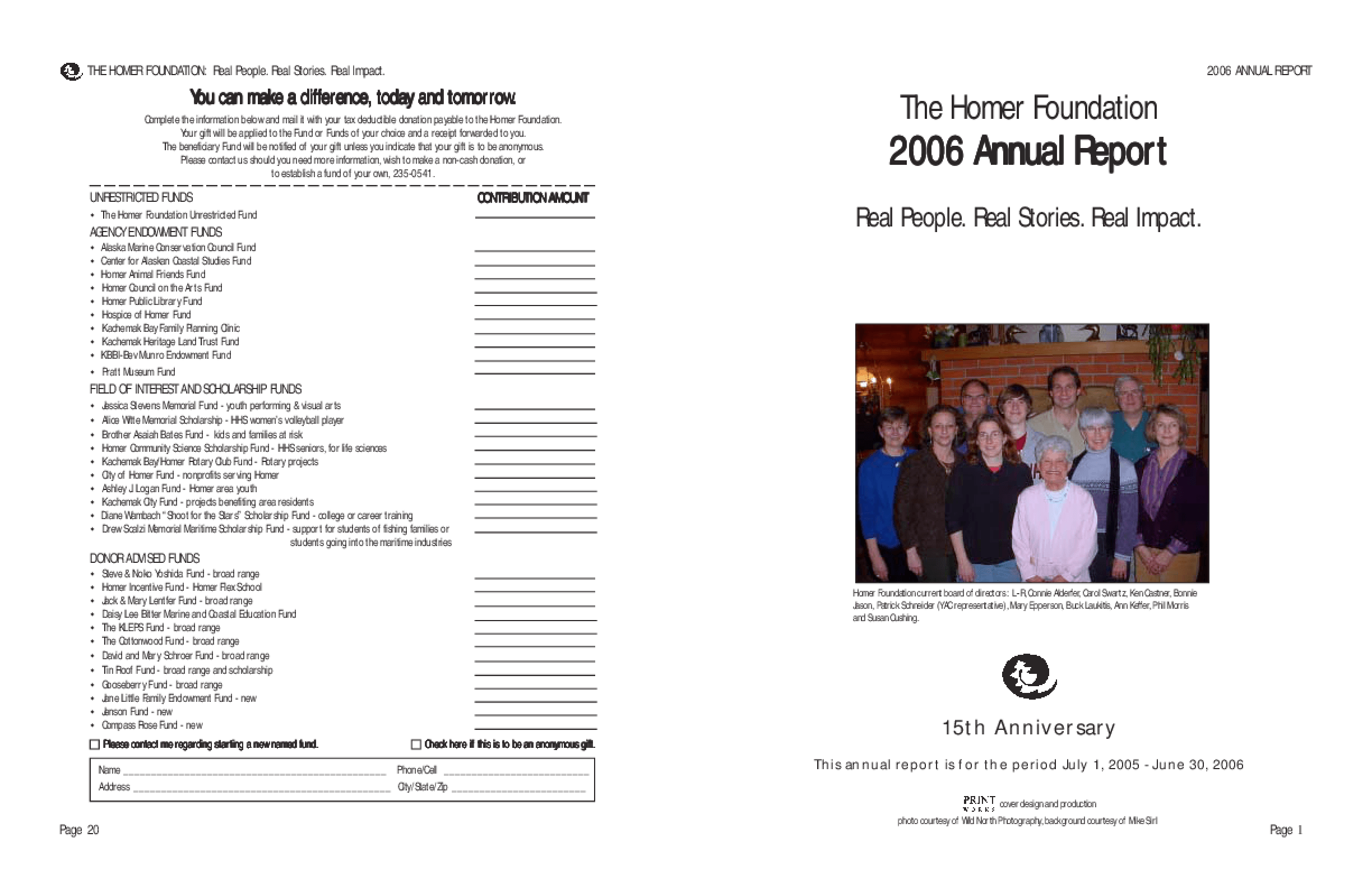 Homer Foundation - 2006 Annual Report