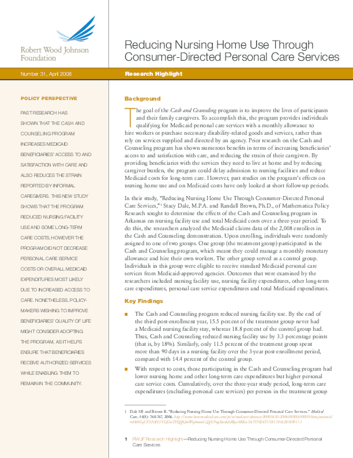 Reducing Nursing Home Use Through Consumer-Directed Personal Care Services