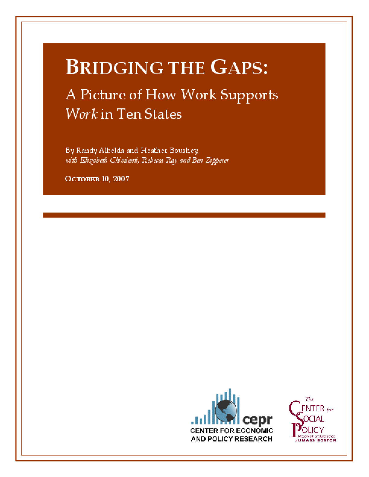 Bridging the Gaps: A Picture of How Work Supports Work in Ten States