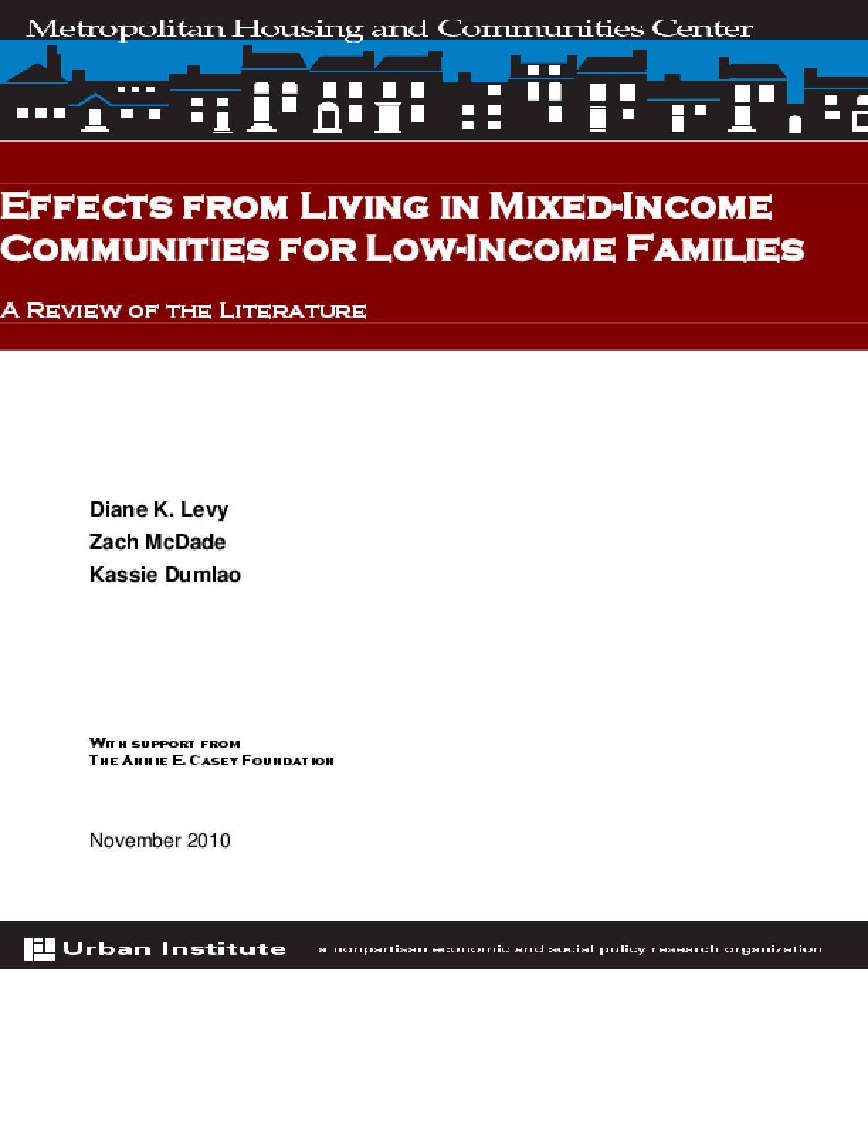 Effects From Living in Mixed-Income Communities for Low-Income Families: A Review of the Literature