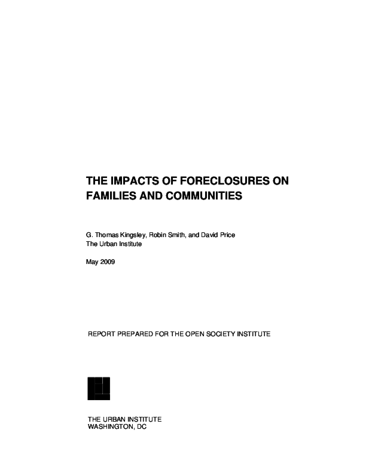 The Impacts of Foreclosures on Families and Communities