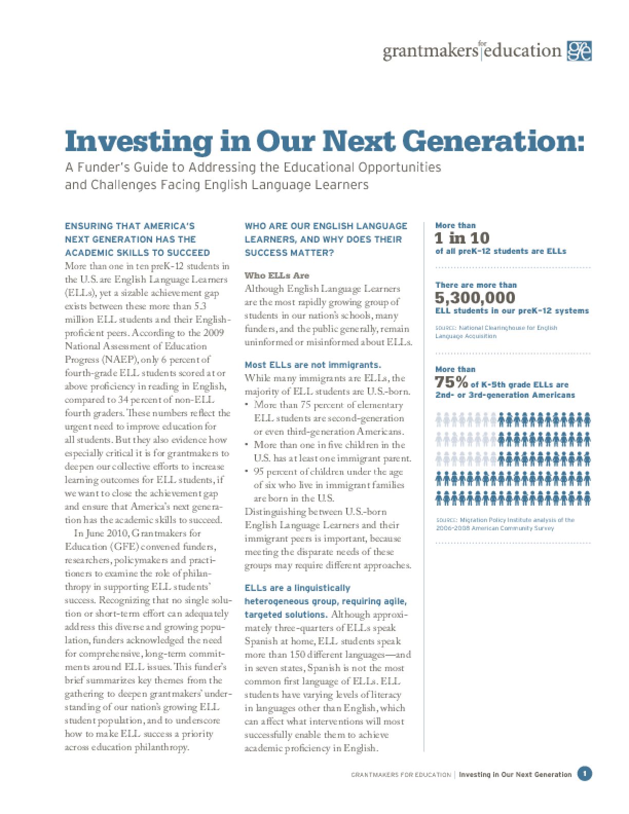 Investing in Our Next Generation: A Funder's Guide to Addressing the Educational Opportunities and Challenges Facing English Language Learners