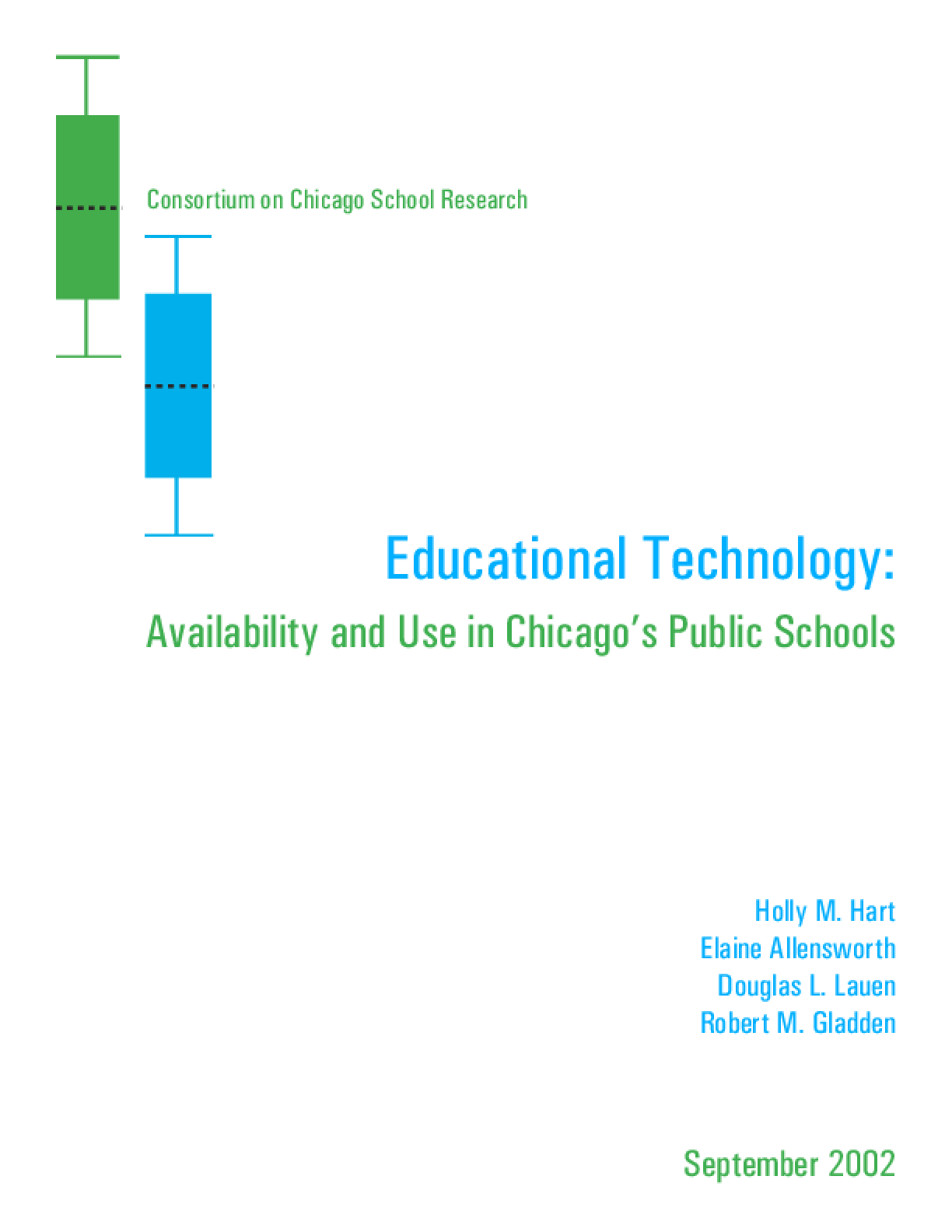 Educational Technology: Availability and Use in Chicago's Public Schools