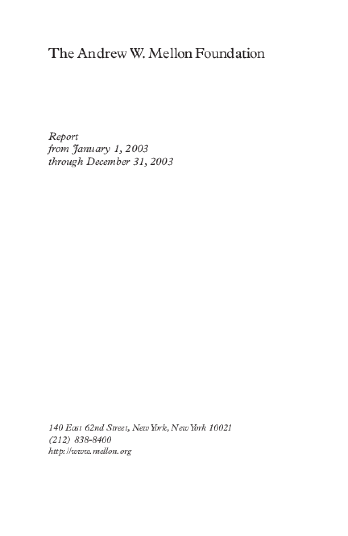 Andrew W. Mellon Foundation - 2003 Annual Report