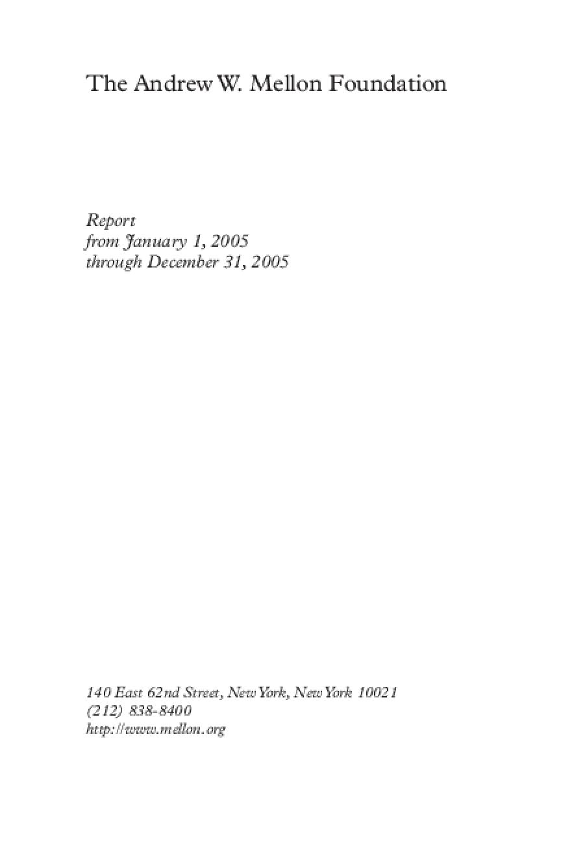 Andrew W. Mellon Foundation - 2005 Annual Report