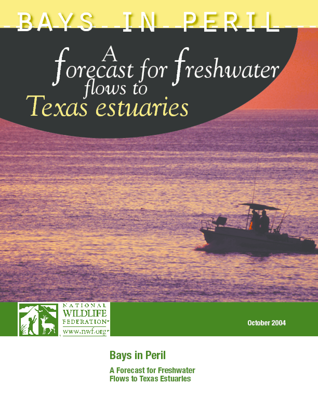 Bays in Peril: A Forecast for Freshwater Flows to Texas Estuaries