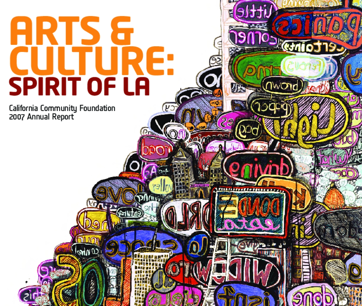 California Community Foundation - Arts and Culture: Spirit of LA: 2007 Annual Report