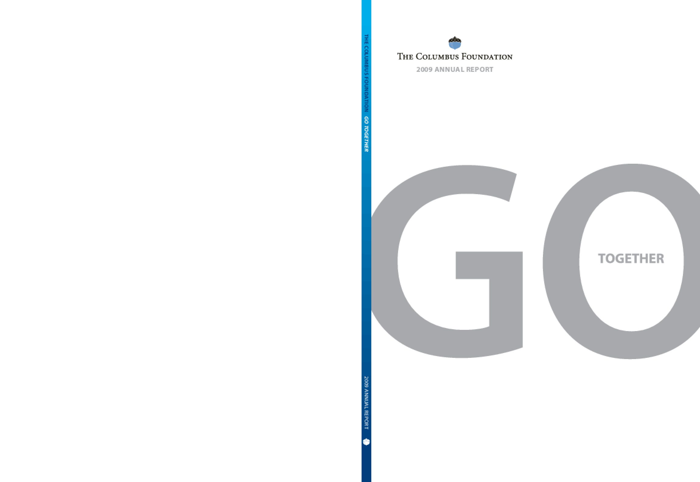 Columbus Foundation - 2009 Annual Report: Go Together