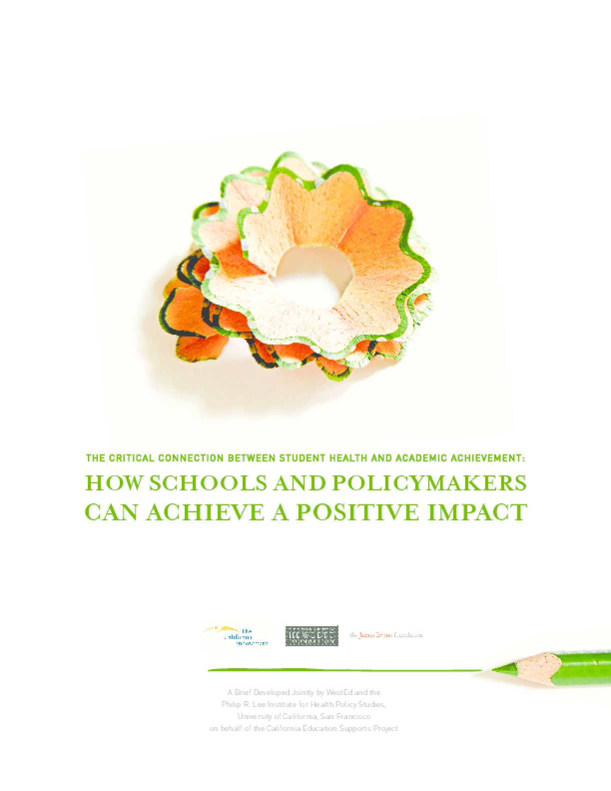 The Critical Connection Between Student Health and Academic Achievement: How Schools and Policymakers Can Achieve a Positive Impact