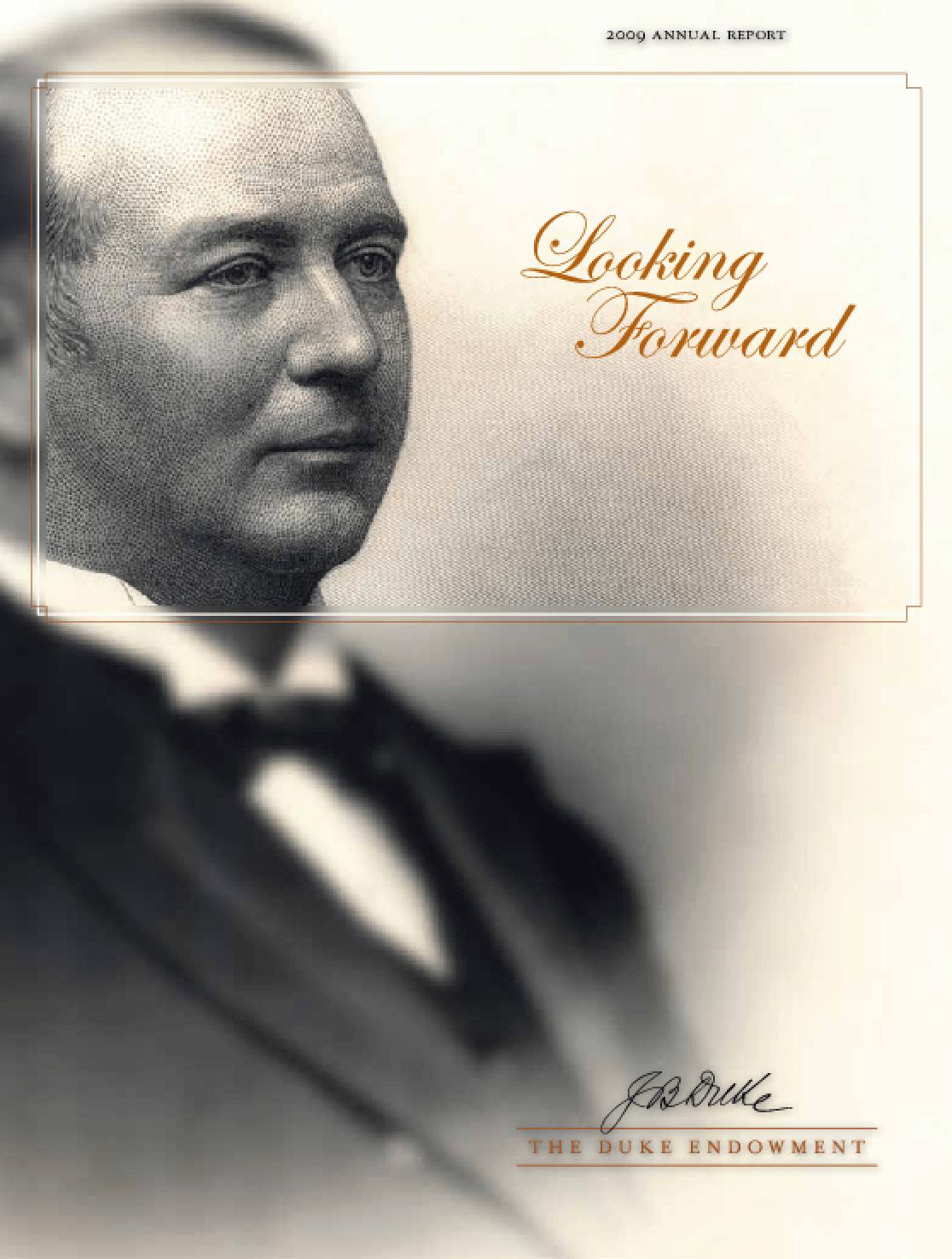 Duke Endowment - 2009 Annual Report: Looking Forward
