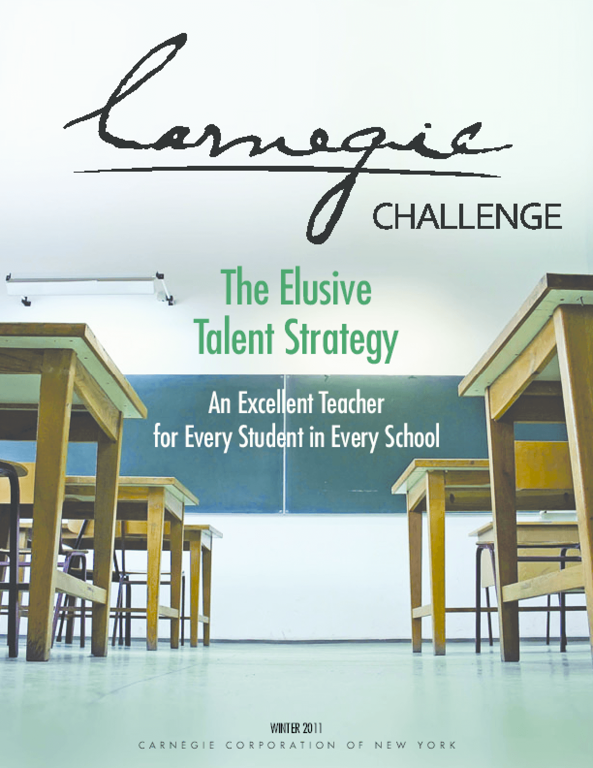 The Elusive Talent Strategy: An Excellent Teacher for Every Student in Every School
