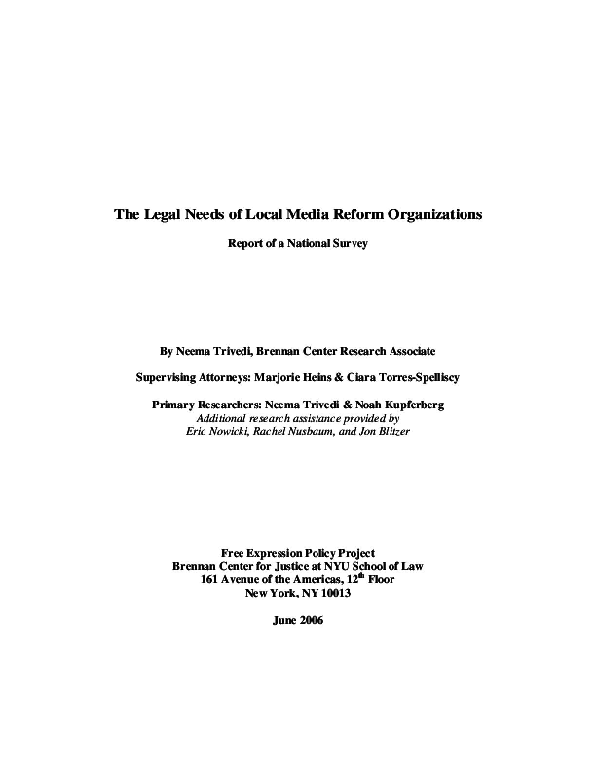 The Legal Needs of Local Media Reform Organizations: Report of a National Survey