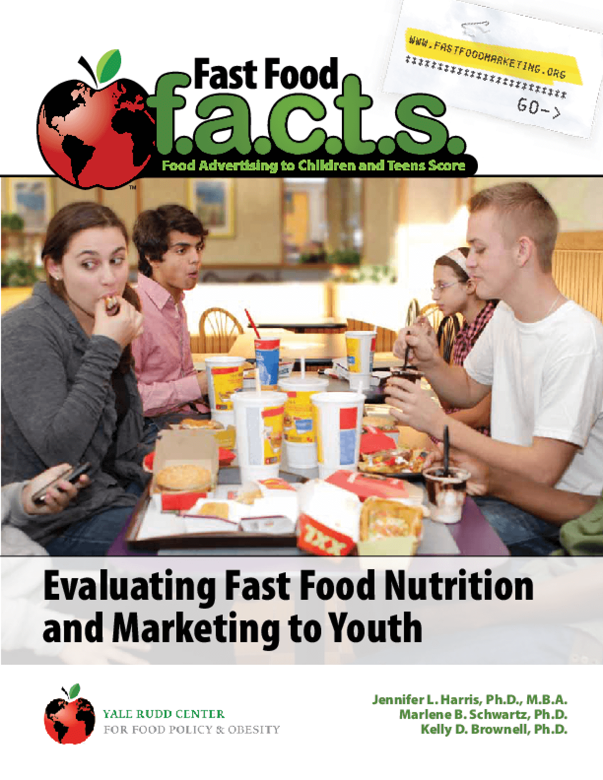 Fast Food FACTS: Evaluating Fast Food Nutrition and Marketing to Youth