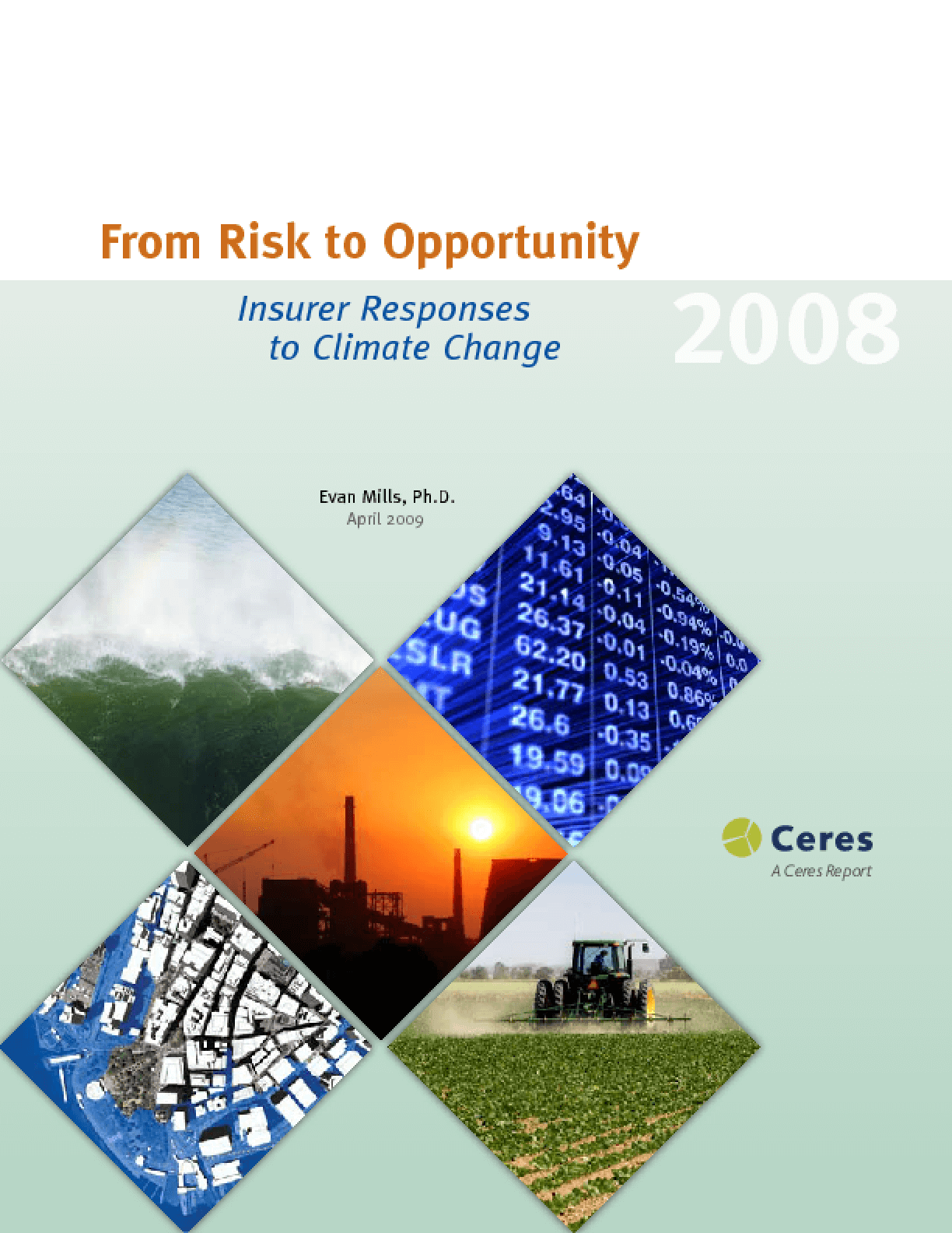 From Risk to Opportunity: Insurer Responses to Climate Change