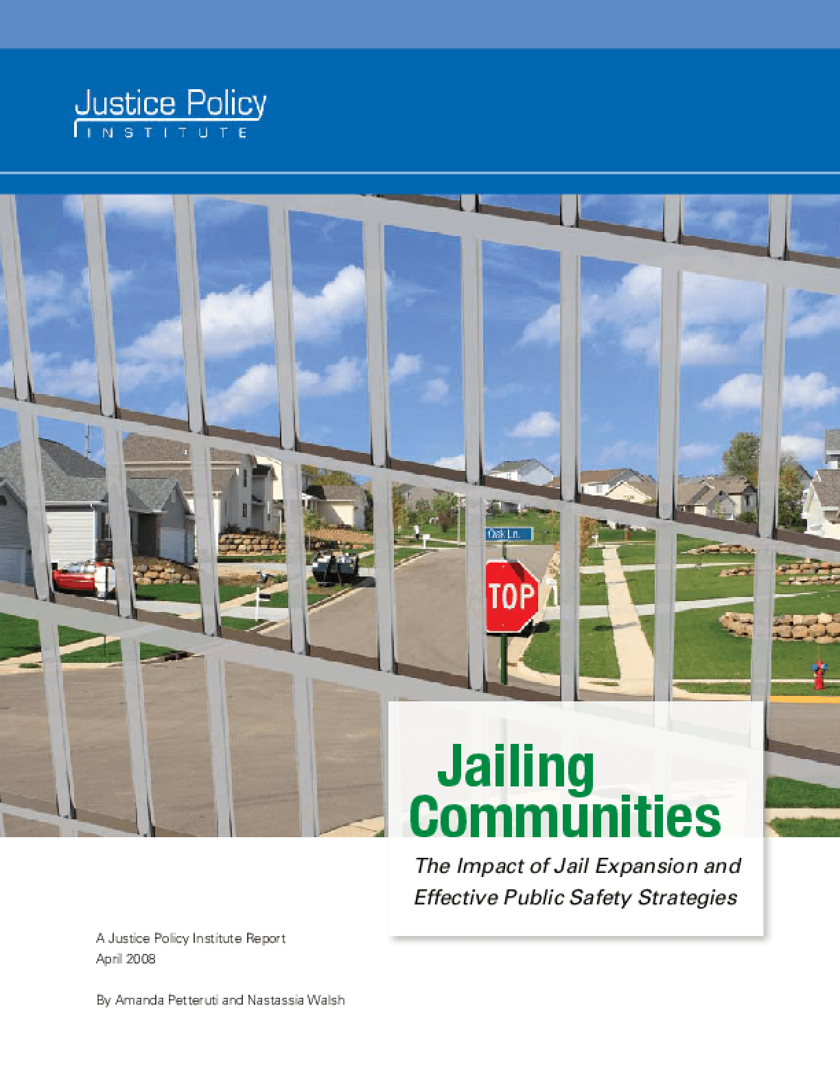 Jailing Communities: The Impact of Jail Expansion and Effective Public Safety Strategies