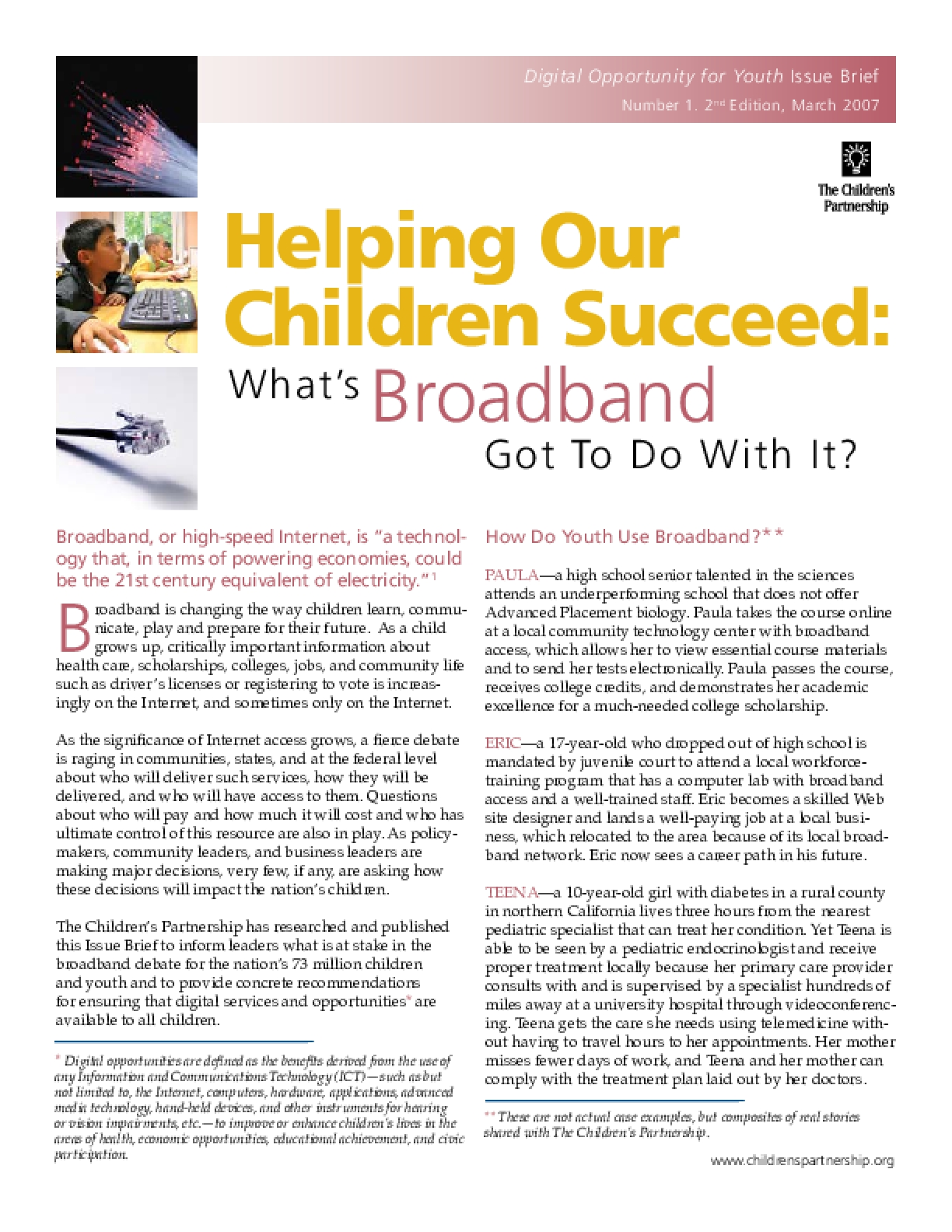 Helping Our Children Succeed: What's Broadband Got to Do With It?