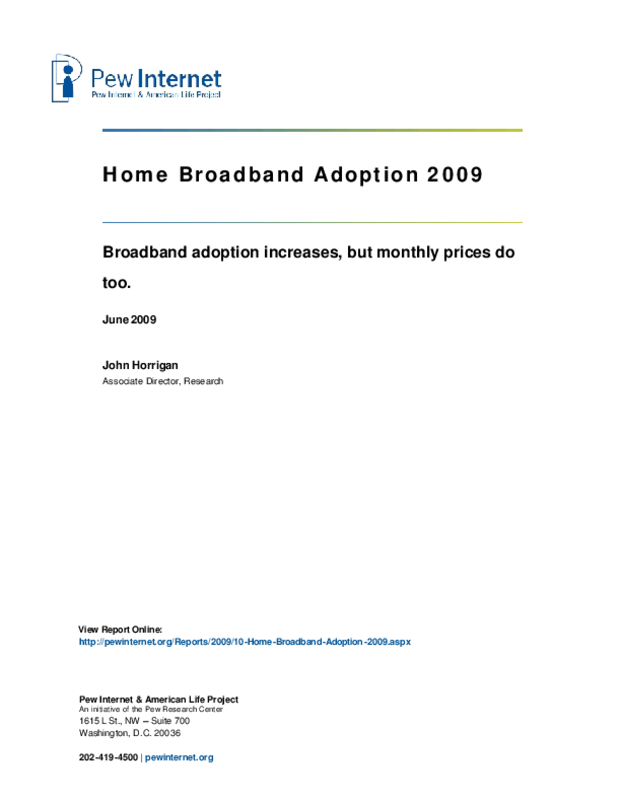 Home Broadband Adoption 2009