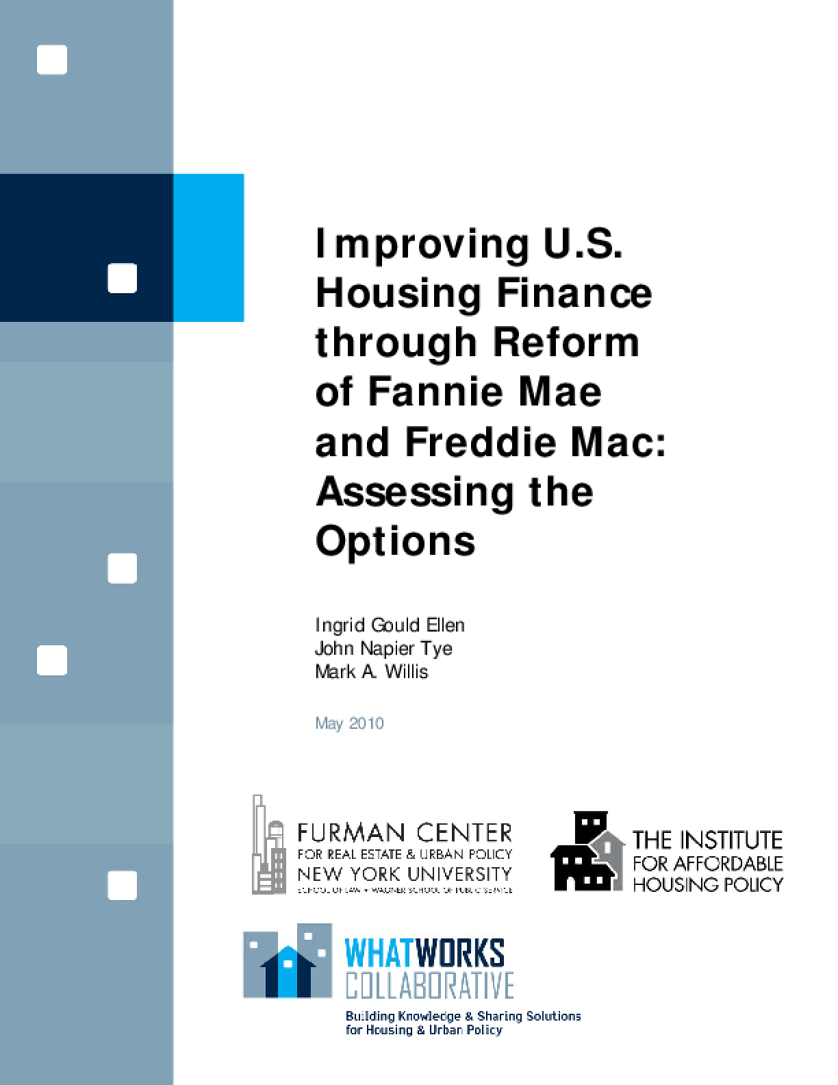 Improving U.S. Housing Finance Through Reform of Fannie Mae and Freddie Mac: Assessing the Options