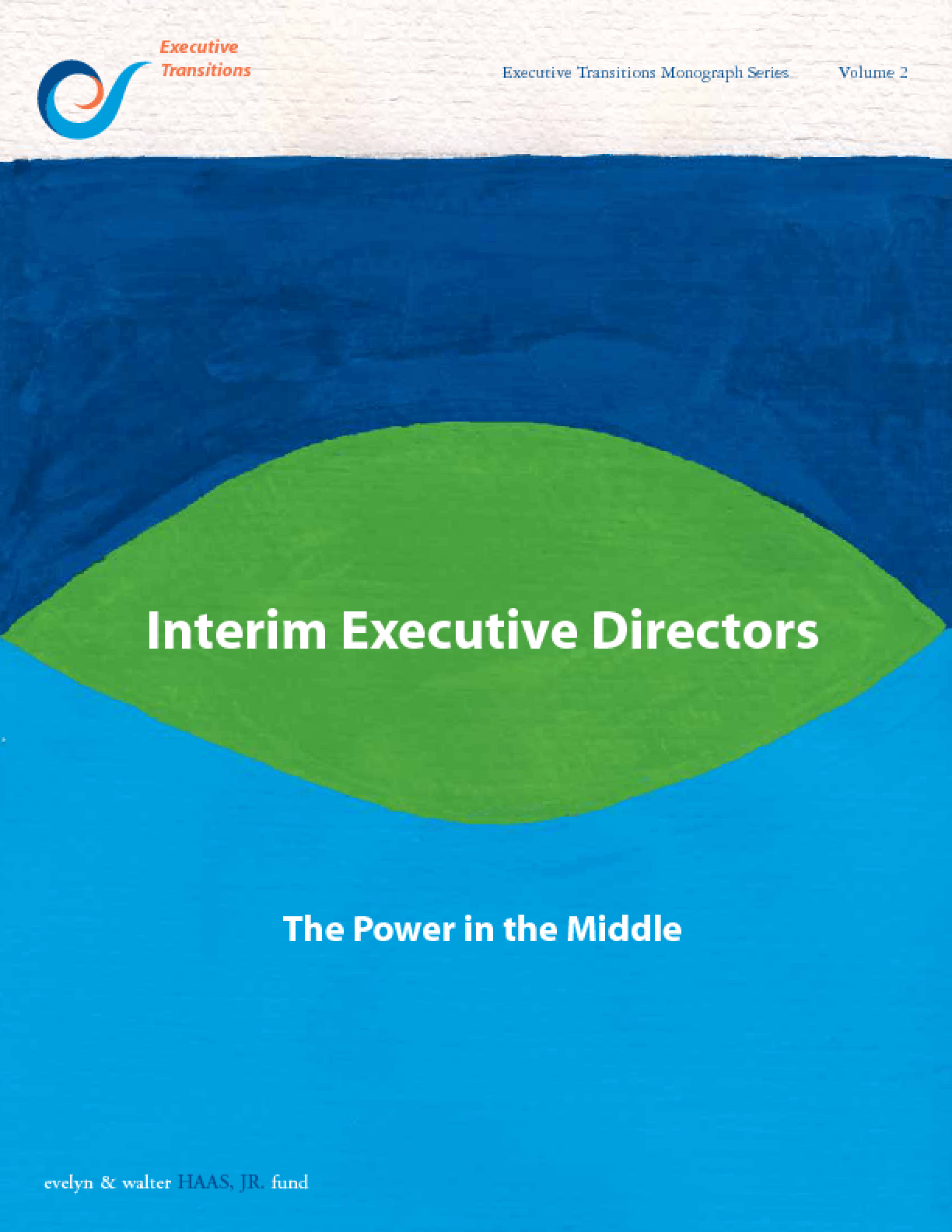Interim Executive Directors: The Power in the Middle